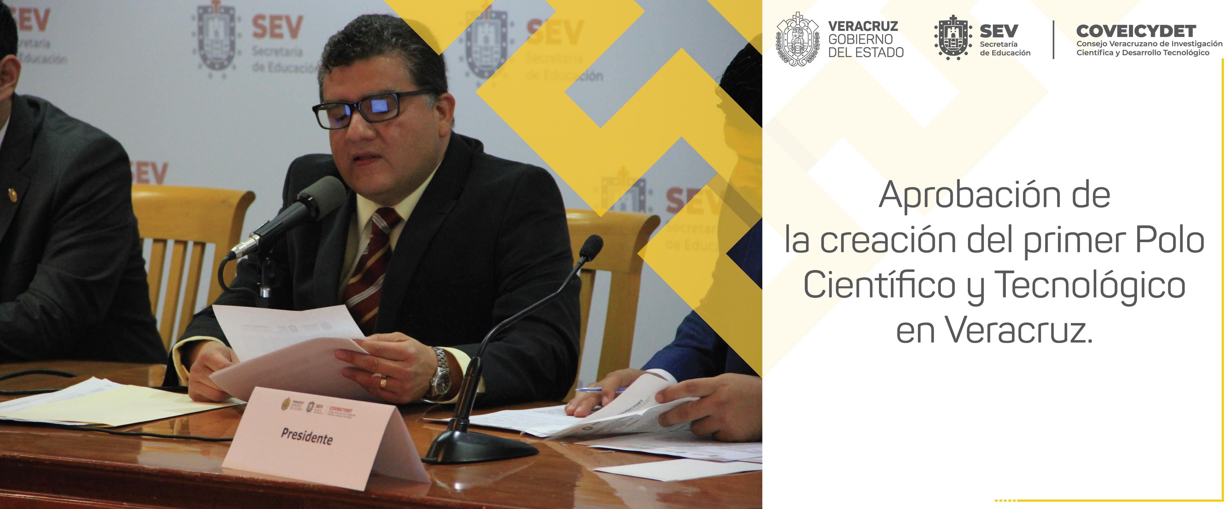 Aprobación de la creación del primer Polo Científico y Tecnológico en Veracruz
